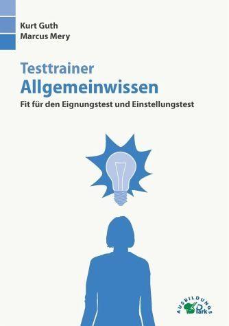 Broschiertes Buch »Testtrainer Allgemeinwissen«