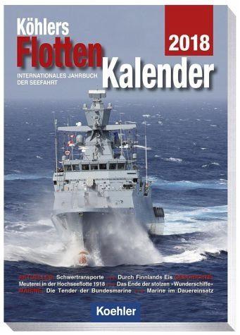 Broschiertes Buch »Köhlers Flottenkalender 2018«