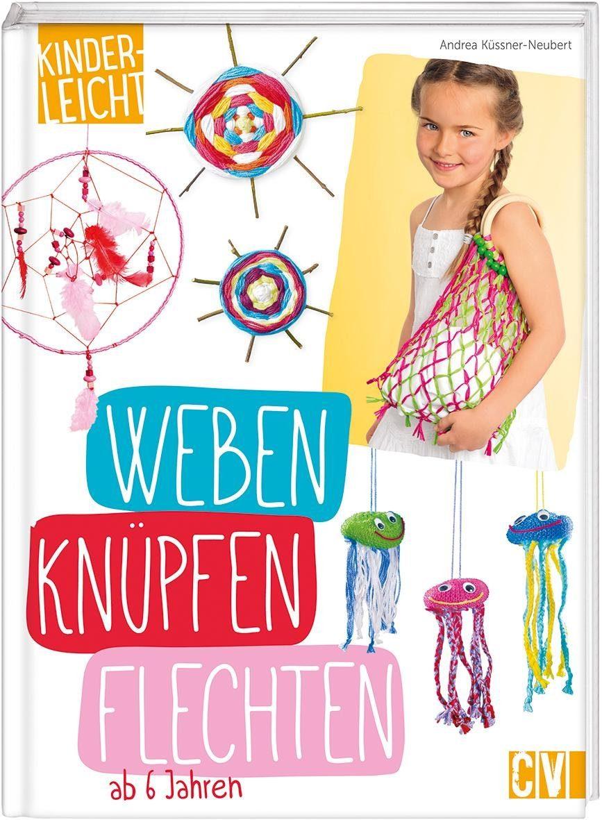 """Buch """"kinderleicht - Weben, Knüpfen, Flechten"""" 80 Seiten"""