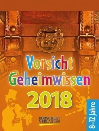Kalender »Vorsicht Geheimwissen 2018 Tages-Abreisskalender«