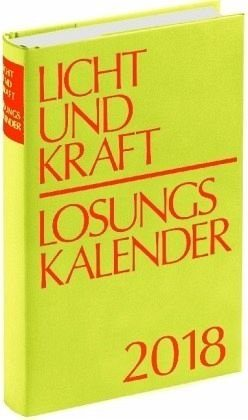 Broschiertes Buch »Licht und Kraft/Losungskalender 2018...«