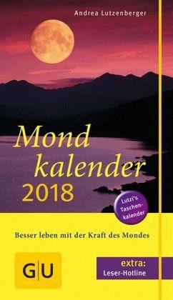 Broschiertes Buch »Mondkalender 2018«