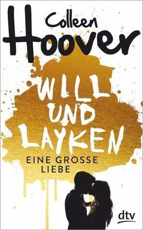 Broschiertes Buch »Will & Layken - Eine große Liebe«