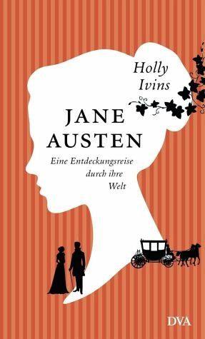 Gebundenes Buch »Jane Austen. Eine Entdeckungsreise durch ihre...«