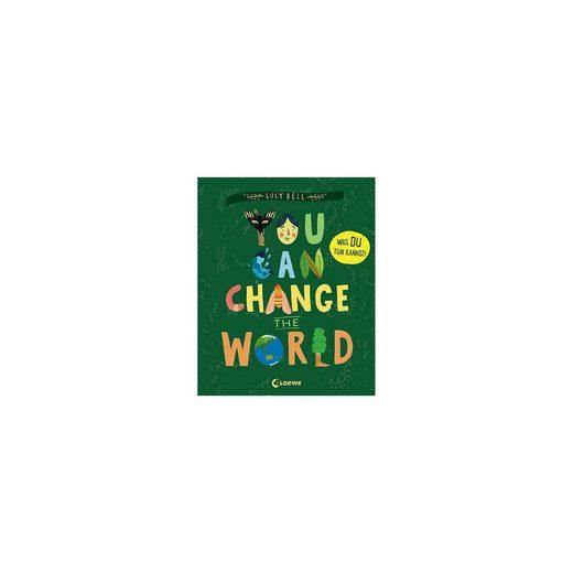 Loewe Verlag You Can Change the World