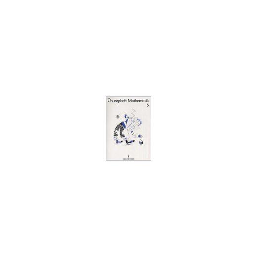 Cornelsen Verlag Mein Mathematikbuch: Übungsheft, Klassen 5/6
