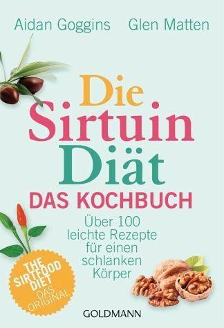 Broschiertes Buch »Die Sirtuin-Diät - Das Kochbuch«