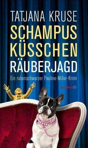 Broschiertes Buch »Schampus, Küsschen, Räuberjagd«