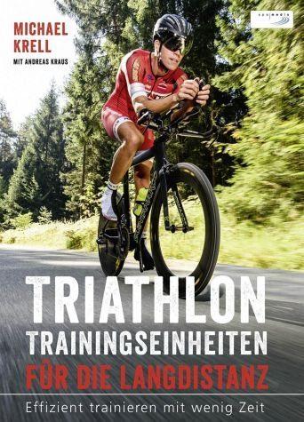 Broschiertes Buch »Triathlon-Trainingseinheiten für die Langdistanz«
