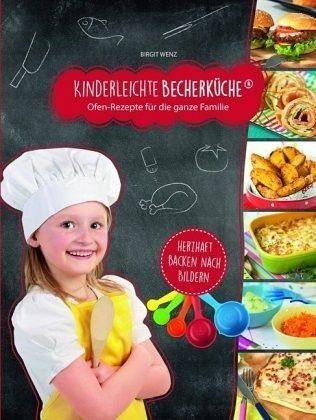 Gebundenes Buch »Kinderleichte Becherküche - Ofengerichte für...«