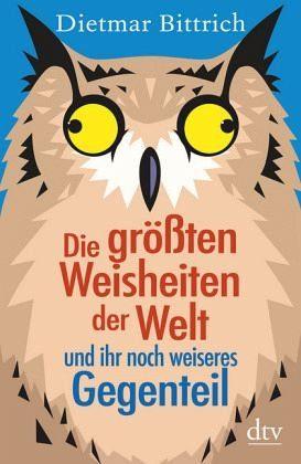 Broschiertes Buch »Die größten Weisheiten der Welt und ihr noch...«