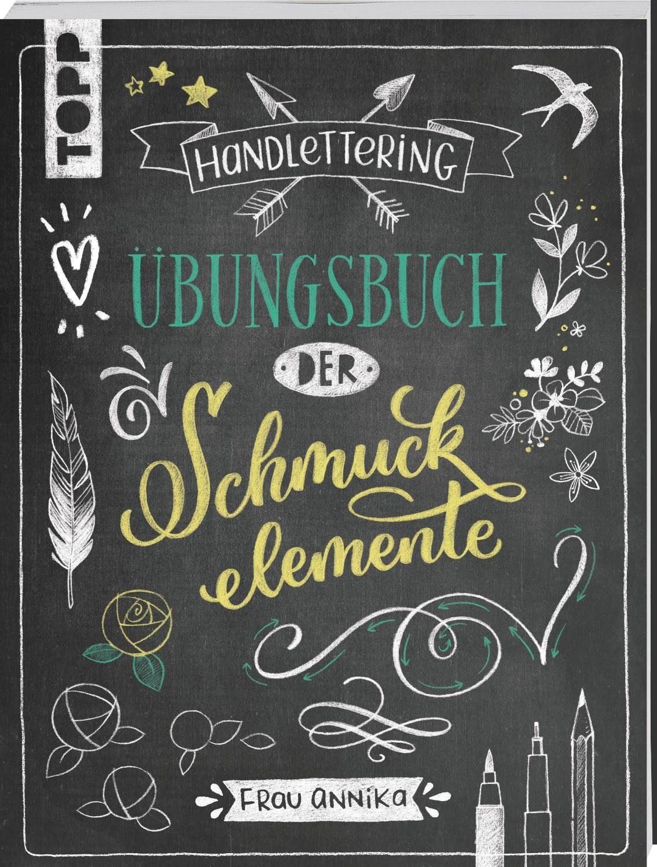 """Topp Buch """"Handlettering - Übungsbuch Schmuckelemente"""" 64 Seiten"""