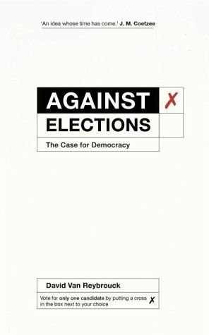Broschiertes Buch »Against Elections«