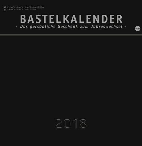 Kalender »Bastelkalender, schwarz groß 2018«