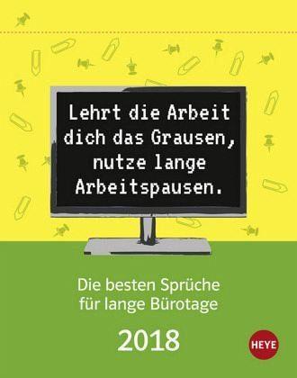 Kalender »Die besten Sprüche für Bürotage 2018 -...«