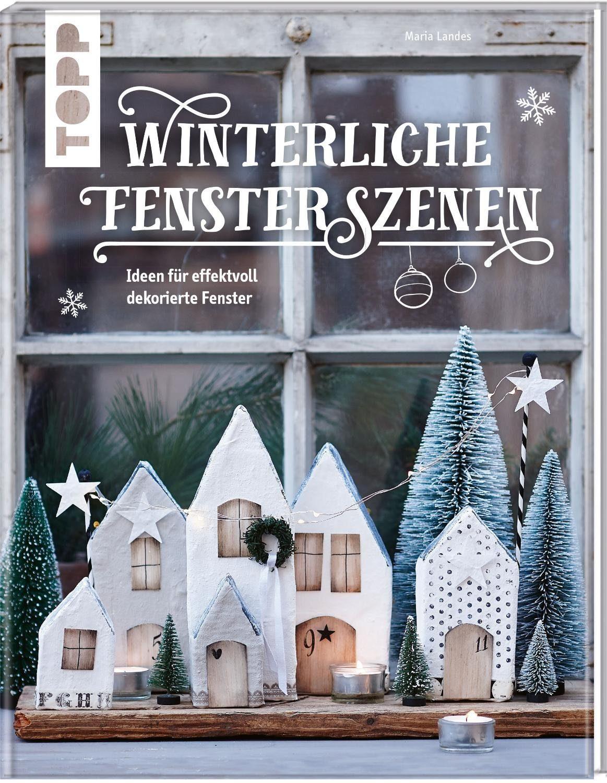 """Topp Buch """"Winterliche Fensterszenen"""" 80 Seiten"""