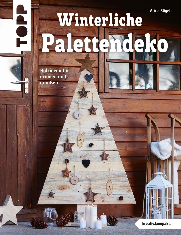 """Topp Buch """"Winterliche Palettendeko"""" 32 Seiten"""