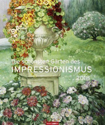 Kalender »Die schönsten Gärten des Impressionismus 2018«