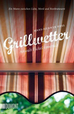 Broschiertes Buch »Grillwetter / Anwalt Fickel Bd.4«