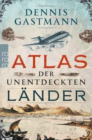 Broschiertes Buch »Atlas der unentdeckten Länder«