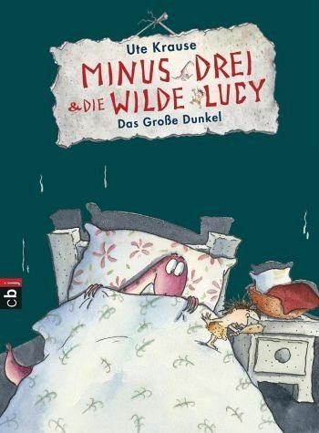 Gebundenes Buch »Das große Dunkel / Minus Drei & die wilde Lucy...«