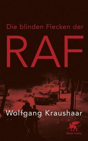 Gebundenes Buch »Die blinden Flecken der RAF«