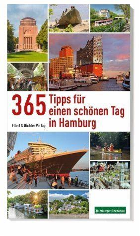 Broschiertes Buch »365 Tipps für einen schönen Tag in Hamburg«