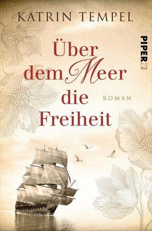Broschiertes Buch »Über dem Meer die Freiheit«