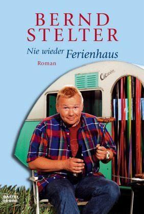 Broschiertes Buch »Nie wieder Ferienhaus«