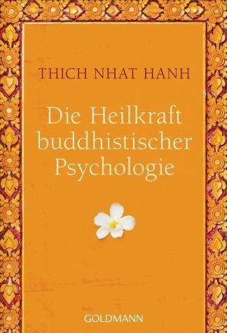 Broschiertes Buch »Die Heilkraft buddhistischer Psychologie«