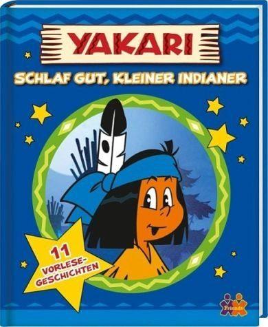 Gebundenes Buch »Yakari. Schlaf gut, kleiner Indianer«