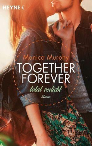 Broschiertes Buch »Total verliebt / Together forever Bd.1«