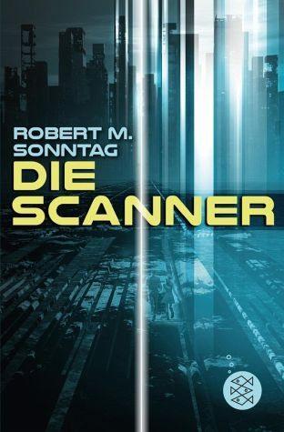 Broschiertes Buch »Die Scanner«