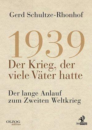 Gebundenes Buch »1939 - Der Krieg, der viele Väter hatte«