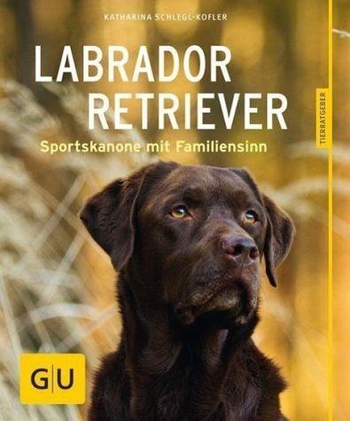 Broschiertes Buch »Labrador Retriever«