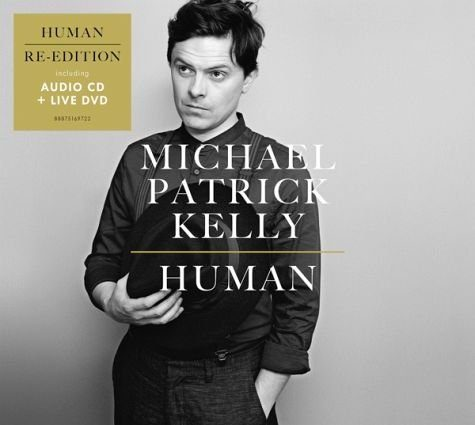 Audio CD »Michael Patrick Kelly: Human«