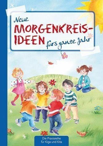 Broschiertes Buch »Neue Morgenkreis-Ideen fürs ganze Jahr.«