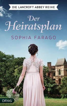 Broschiertes Buch »Der Heiratsplan / Lancroft Abbey Bd.1«