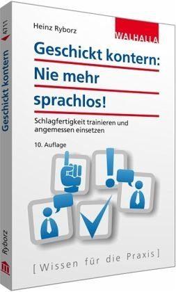 Broschiertes Buch »Geschickt kontern: Nie mehr sprachlos!«