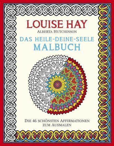 Broschiertes Buch »Das Heile-Deine-Seele Malbuch«