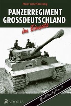 Gebundenes Buch »Panzerregiment Großdeutschland im Einsatz«