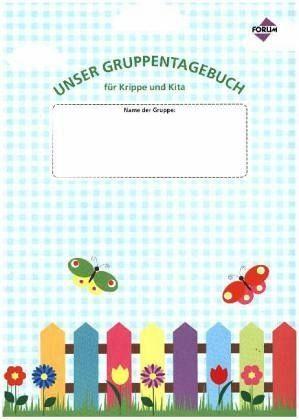 Broschiertes Buch »Unser Gruppentagebuch für Krippe und Kita«