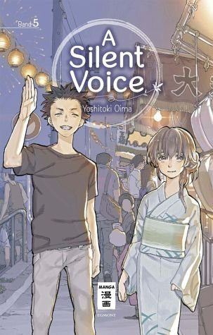 Broschiertes Buch »A Silent Voice / A Silent Voice Bd.5«