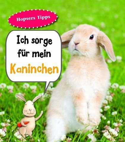 Gebundenes Buch »Kaninchen. Ich sorge für...«