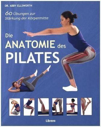 Broschiertes Buch »Die Anatomie des Pilates«