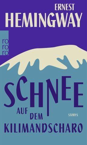 Broschiertes Buch »Schnee auf dem Kilimandscharo«