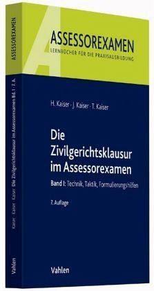Broschiertes Buch »Die Zivilgerichtsklausur im Assessorexamen«
