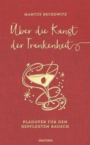 Buch mit Leinen-Einband »Über die Kunst der Trunkenheit (Wein, Bier,...«