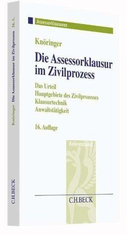 Broschiertes Buch »Die Assessorklausur im Zivilprozess«