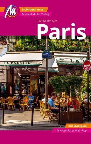 Broschiertes Buch »Paris Reiseführer Michael Müller Verlag«
